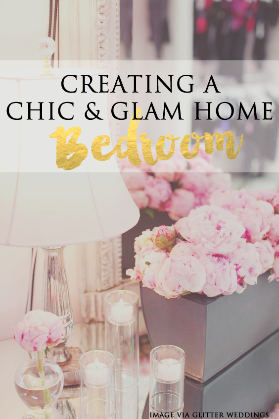 Creating a Chic & Glam Home {Bedroom Room}